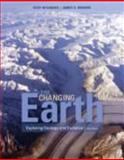 The Changing Earth : Exploring Geology and Evolution, Monroe, James S. and Wicander, Reed, 0495554804