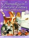 Storytelling in Emergent Literacy 9780766814806