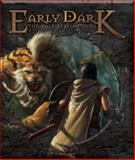 Early Dark Role-Playing Game, Anthropos Games and Johns, 0983484805