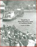 World War II Aleut Relocation Camps in Southeast Alaska, Mobley, Charles, 0985394803
