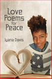 Love Poems for Peace, Davis, Iyana, 0991544803