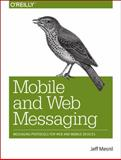 Mobile and Web Messaging, Mesnil, Jeff, 1491944803