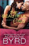 The Beautiful Ones, Adrianne Byrd, 0373534809