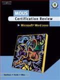 MOUS Certification Review, Microsoft Word 2000, Van Huss, Susie and Forde, Connie, 0538724803