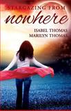 Stargazing from Nowhere, Isabel Thomas and Marilyn Thomas, 0988044803