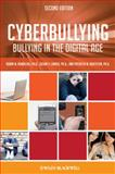 Cyberbullying : Bullying in the Digital Age, Kowalski, Robin M. and Limber, Susan P., 1444334808