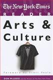 The New York Times Reader : Arts and Culture, McLeese, Don, 1604264802