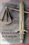 From Rome to Kampala : The U. S. Approach to the 2010 International Criminal Court Review Conference, Padmanabhan, Vijay, 0876094809
