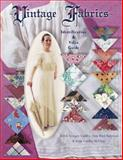 Vintage Fabrics, Judith Scoggin Gridley and Joan Reed Kiplinger, 1574324802