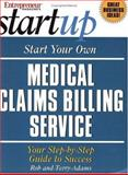 Start Your Own Medical Claims Billing Service, , 1891984802