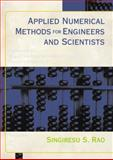 Applied Numerical Methods for Engineers and Scientists, Rao, Singiresu S., 013089480X