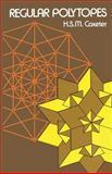 Regular Polytopes, Coxeter, H. S. M., 0486614808