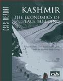 Kashmir : The Economics of Peace Building, Schaffer, Teresita, 0892064803