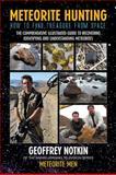 Meteorite Hunting, Geoff Notkin, 0984754806