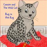 Cassie and the Wild Cat: Bug in the Rug, Pat Hatt, 1481944800