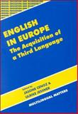 English in Europe : The Acquisition of a Third Language, , 1853594806
