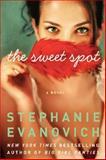 The Sweet Spot, Stephanie Evanovich, 0062234811