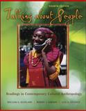 Talking about People : Readings in Contemporary Cultural Anthropology, Haviland, William A. and Gordon, Robert J., 0072994819
