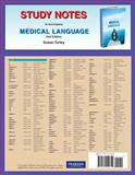 Study Notes for Medical Language, Turley, Susan M., 0135114810