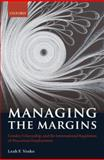 Managing the Margins : Gender, Citizenship, and the International Regulation of Precarious Employment, Vosko, Leah F., 0199574812