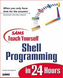 Teach Yourself Shell Programming in 24 Hours 9780672314810