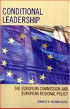 Conditional Leadership : The European Commission and European Regional Policy, Wozniak Boyle, Jennifer R., 0739114816