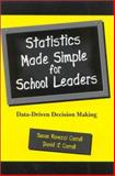 Statistics Made Simple for School Leaders, Susan Rovezzi Carroll and David J. Carroll, 0810844818