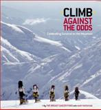Climb Against the Odds, Mary Pappenfuss, 0811834816