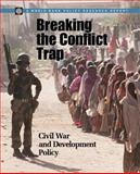 Breaking the Conflict Trap : Civil War and Development Policy, Collier, Paul, 0821354817