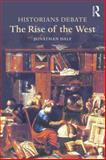 Historians Debate the Rise of the West, Daly, Jonathan, 1138774812