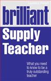 Brilliant Supply Teacher, Laurence French, 1408284812