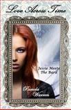 Love Across Time: Jessie Meets the Bard, Pamela Warren, 1493644815