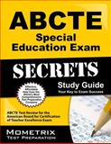 ABCTE Special Education Exam Secrets Study Guide : ABCTE Test Review for the American Board for Certification of Teacher Excellence Exam, ABCTE Exam Secrets Test Prep Team, 1614034818