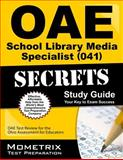 Oae School Library Media Specialist (041) Secrets Study Guide : OAE Test Review for the Ohio Assessments for Educators, OAE Exam Secrets Test Prep Team, 1630944815