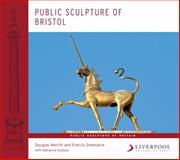 Public Sculpture of Bristol, Greenacre, Francis and Eustace, Katharine, 184631481X