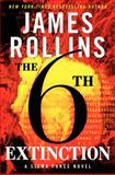 The Sixth Extinction, James Rollins, 0061784818