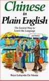 Chinese in Plain English, Boye Lafayette De Mente, 0844284815