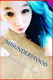 Misunderstood, Essel Pratt, 1497454816