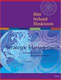 Strategic Management : Competitiveness and Globalization Cases with Infotrac College Edition, Hitt, Michael A. and Ireland, R. Duane, 0324114818