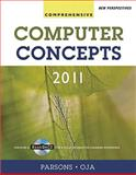 New Perspectives on Computer Concepts 2011 : Comprehensive, Parsons, June Jamrich and Oja, Dan, 0538744812