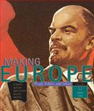 Making Europe Vol. 2 : People, Politics and Culture, since 1550, Kidner, Frank L. and Bucur, Maria, 0618004815