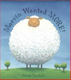 Marvin Wanted More!, Joseph Theobald, 0747564817