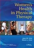 Women's Health in Physical Therapy, Irion, Jean M. and Irion, Glenn L., 0781744814