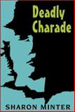 Deadly Charade, Sharon Minter, 0887394817