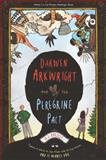 Darwen Arkwright and the Peregrine Pact, A. J. Hartley, 1595144811