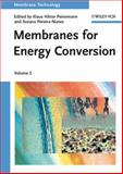 Membranes for Energy Conversion, , 3527314814