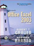 Exploring Microsoft Excel 2003, Grauer, Robert T. and Barber, Maryann, 0131434810