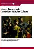 Major Problems in American Popular Culture 1st Edition