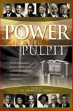Power in the Pulpit : How America's Most Effective Black Preachers Prepare Their Sermons, Cleophus James LaRue, 0664224814