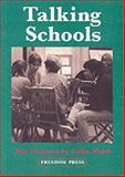 Talking Schools, Colin Ward, 0900384816